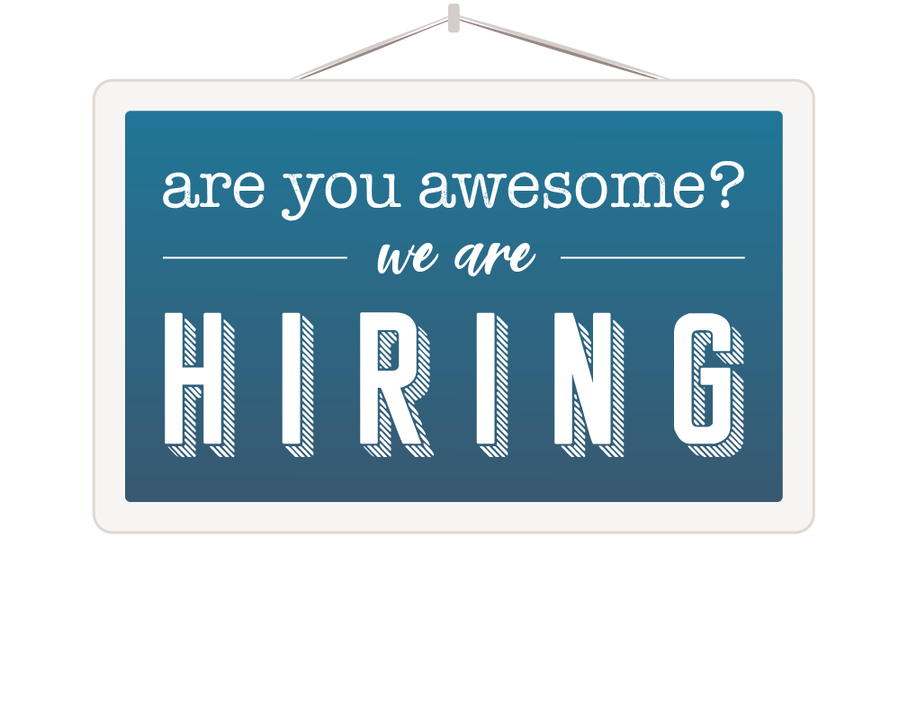Are you awesome? we're hiring!